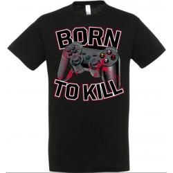 T-shirt born to kill