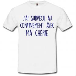 T-shirt J'ai survécu chérie